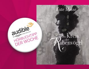 Audible Hörbuchtipp der Woche Kate Mosse